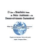 O que o brasileiro pensa do meio ambiente e do desenvolvimento sustent  vel