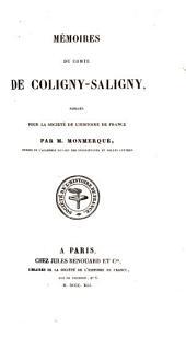 Mémoires du comte de Coligny-Saligny: publiés pour la Société de l'Histoire de France