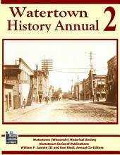 Watertown History Annual 2: Hometown Series of Publications