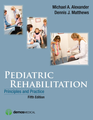 Pediatric Rehabilitation  Fifth Edition PDF