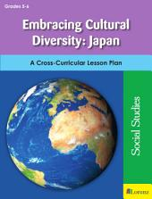 Embracing Cultural Diversity: Japan: A Cross-Curricular Lesson Plan