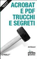 Acrobat e PDF  Trucchi e segreti PDF