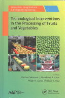 Technological Interventions in the Processing of Fruits and Vegetables PDF