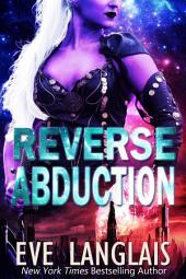 Reverse Abduction: Alien Abduction #8