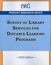 Survey of Library Services for Distance Learning Programs