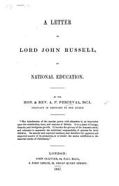 A Letter to Lord John Russell, on National Education