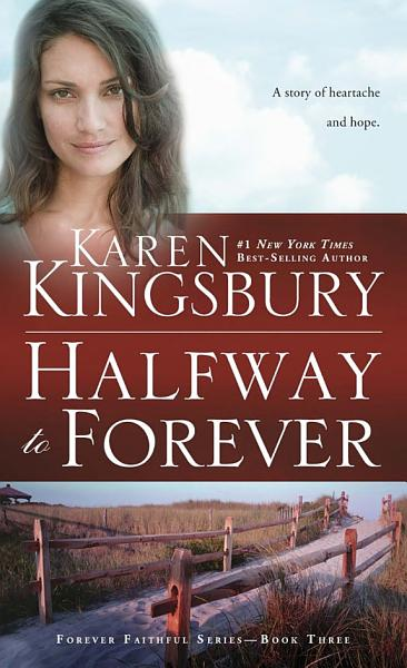 Download Halfway to Forever Book