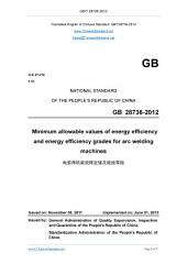 GB 28736-2012: Translated English of Chinese Standard. Read online or on eBook, DRM free. True PDF at www_ChineseStandard_net. GB28736-2012.: Minimum allowable values of energy efficiency and energy efficiency grades for arc welding machines.