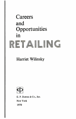 Careers and Opportunities in Retailing