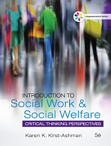 Empowerment Series  Introduction to Social Work   Social Welfare  Critical Thinking Perspectives Book
