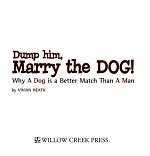 Dump Him  Marry the Dog  PDF