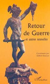 RETOUR DE GUERRE ET AUTRES NOUVELLES