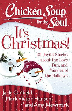 Chicken Soup for the Soul  It s Christmas  PDF