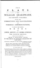 The Plays of William Shakspeare: In Fifteen Volumes. With the Corrections and Illustrations of Various Commentators. To which are Added Notes, Volume 1
