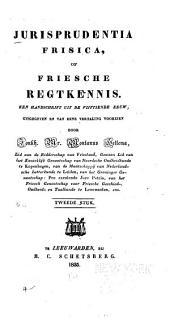 Jurisprudentia Frisica, of Friesche regtkennis: een handschrift uit de vijftiende eeuw, Volume 2