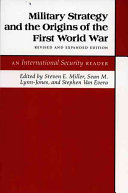Military Strategy and the Origins of the First World War PDF