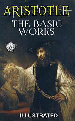 Aristotle  The Basic Works  Illustrated  PDF