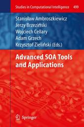 Advanced SOA Tools and Applications