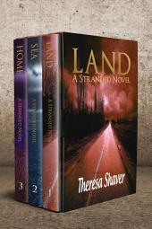 The Stranded Series Box Set (1-3): Land, Sea, Home