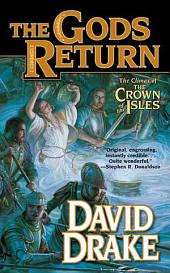 Gods Return, The: The Third Volume of the Crown of the Isles