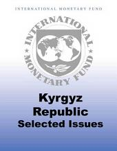 Kyrgyz Republic: Selected Issues