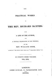 The Practical Works: With a Life of the Author, and a Critical Examination of His Writings : in Twenty-three Volumes, Volume 17