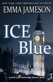 Ice Blue: Lord & Lady Hetheridge #1