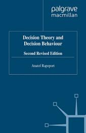 Decision Theory and Decision Behaviour: Edition 2