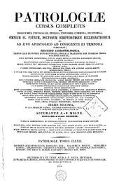 Patrologiae latina cursus completus ... series secunda: Volume 172