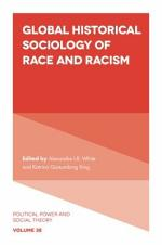 Global Historical Sociology of Race and Racism