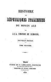 Histoire des républiques italiennes du moyen âge: Volume9