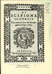 Di Scipione Lacorcia il secondo libro de madrigali: Napoli, Carlino 1616