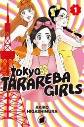 Tokyo Tarareba Girls: Volume 1