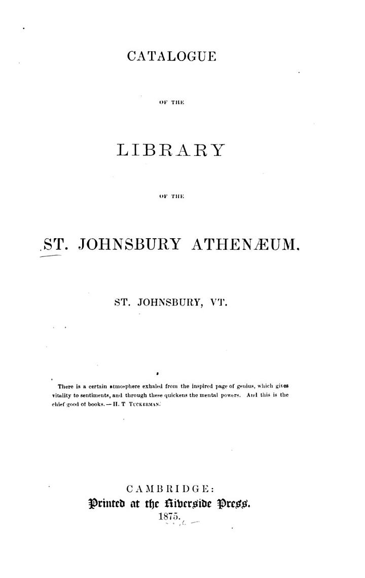 Catalogue of the Library of the St. Johnsbury Athenaeum