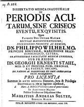 De periodis acutarum, sine criseos eventu, exquisitis; resp. Mauritius Andreas Sultze