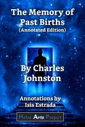 The Memory of Past Births  Annotated Edition  PDF