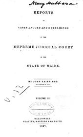 Reports of Cases in Law and Equity, Determined by the Supreme Judicial Court of Maine: 1837, Volume 12