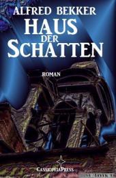 Haus der Schatten: Roman: Romantic Thriller/ Unheimlicher Roman