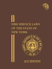 FASNY Fire Service Laws of the State of New York, 2017 Edition