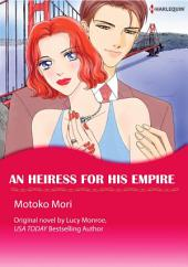 AN HEIRESS FOR HIS EMPIRE: Harlequin Comics