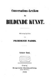 Conversations-Lexicon für bildende Kunst: (Lief.1-52)