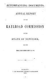 Annual Report of the Railroad Commissioners of the State of New-York, and of the Tabulations and Deductions from the Reports of the Railroad Corporations, Made to the Board, for the Year Ending ...