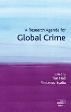 A Research Agenda for Global Crime