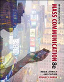 Introduction to Mass Communication  Media Literacy and Culture PDF