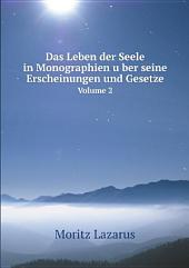 Das Leben der Seele in Monographien u?ber seine Erscheinungen und Gesetze: Band 1