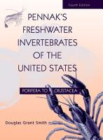 Pennak s Freshwater Invertebrates of the United States PDF