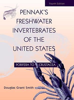 Pennak's Freshwater Invertebrates of the United States