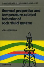 Thermal Properties and Temperature-Related Behavior of Rock/Fluid Systems