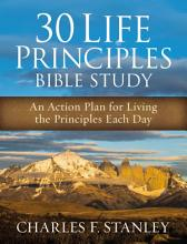 30 Life Principles Bible Study PDF