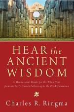 Hear the Ancient Wisdom